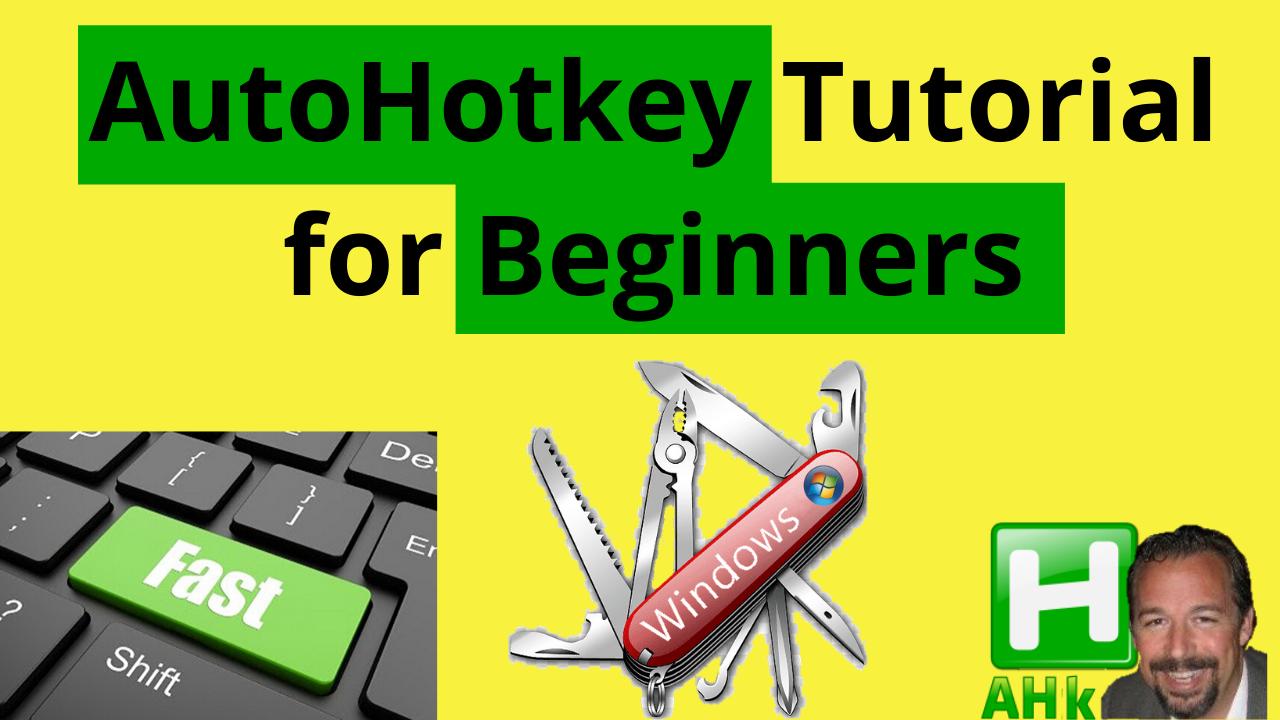 AutoHotkey Tutorial for Beginners